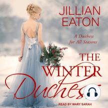 The Winter Duchess: A Duchess for All Seasons, Book 1