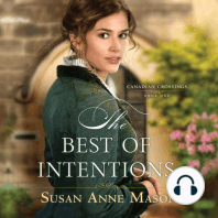 The Best of Intentions: Canadian Crossings, Book 1