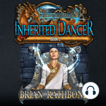 Inherited Danger: Epic fantasy adventure filled with magic and discovery