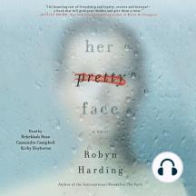 Her Pretty Face: A Novel