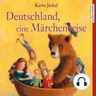 Deutschland, eine Märchenreise