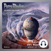 Perry Rhodan Silber Edition 104