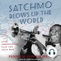 Satchmo Blows Up the World