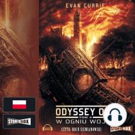Odyssey One Tom 4 W ogniu wojny