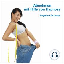 Abnehmen mit Hilfe von Hypnose