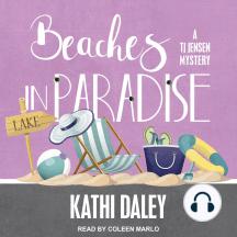 Beaches in Paradise: A TJ Jensen Mystery