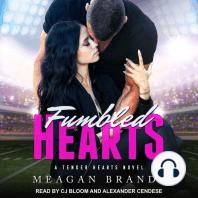 Fumbled Hearts
