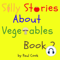 Silly Stories About Vegetables, Book 2