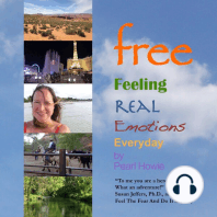 Free: Feeling Real Emotions Everyday