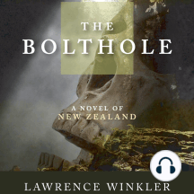 The Bolthole: A Novel of New Zealand