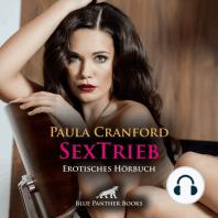 SexTrieb / Erotik Audio Story / Erotisches Hörbuch