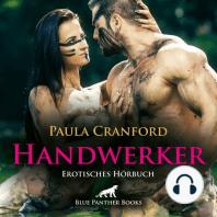 Der HandWerker / Erotik Audio Story / Erotisches Hörbuch