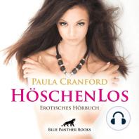 HöschenLos / Erotik Audio Story / Erotisches Hörbuch