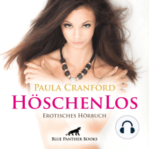 HöschenLos / Erotik Audio Story / Erotisches Hörbuch: verlockende Sexspielchen mit unbekannten Männern ...