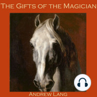The Gifts of the Magician