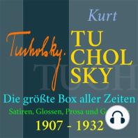 Kurt Tucholsky – Die größte Box aller Zeiten