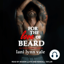 For the Love of Beard: Dixie Warden Rejects MC, Book 7