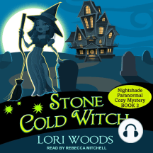 Stone Cold Witch: Nightshade Paranormal Cozy Mysteries, Book 3