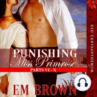 Punishing Miss Primrose, Parts VI - X