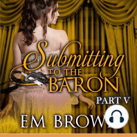 Submitting to the Baron, Part V