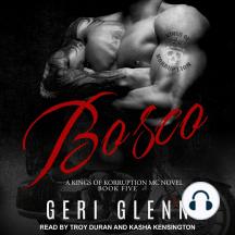 Bosco: Kings of Korruption MC, Book 5