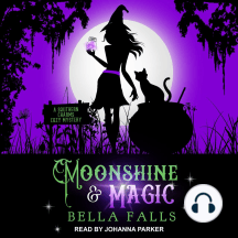 Moonshine & Magic: A Southern Charms Cozy Mystery