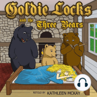 Goldie Locks and the Three Bears