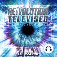 Re:volution Televised