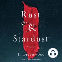Rust & Stardust: A Novel