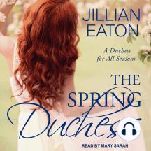 The Spring Duchess: A Duchess for All Seasons, Book 2