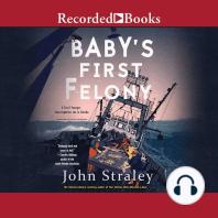 Baby's First Felony