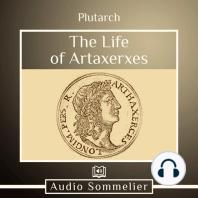 The Life of Artaxerxes