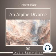 An Alpine Divorce