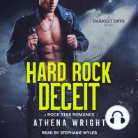 Hard Rock Deceit: A Rock Star Romance: Darkest Days, Book 4