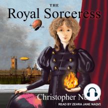 The Royal Sorceress: Royal Sorceress, Book 1