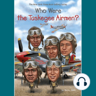 Who Were the Tuskegee Airmen?