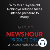 Why this 13-year-old Rohingya refugee faces intense pressure to marry