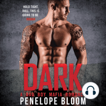 Dark: A Bad Boy Mafia Romance