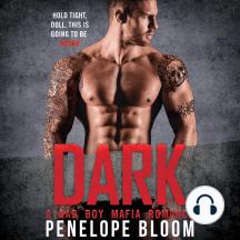 Dark: A Bad Boy Mafia Romance