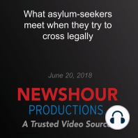 What asylum-seekers meet when they try to cross legally