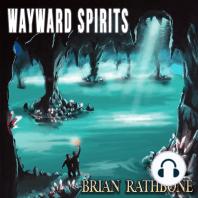 Wayward Spirits