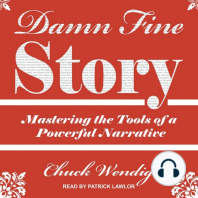 Damn Fine Story: Mastering the Tools of a Powerful Narrative