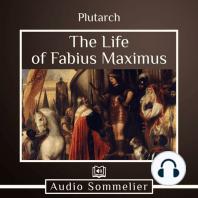 The Life of Fabius Maximus