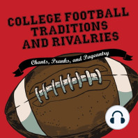 College Football Traditions and Rivalries