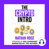 The Crypto Intro: Your Guide To Mastering Bitcoin, Ethereum, Litecoin, Cryptoassets, Blockchain & Cryptocurrency Investing