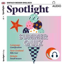 Englisch lernen Audio - Sommerquiz: Spotlight Audio 07/18 – Sommerquiz