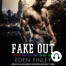 Fake Out: Fake Boyfriend, Book 1