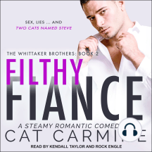 Filthy Fiance: The Whittaker Brothers, Book 2