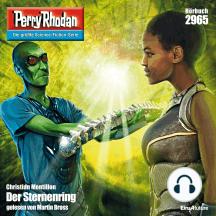 """Perry Rhodan 2965: Der Sternenring: Perry Rhodan-Zyklus """"Genesis"""""""