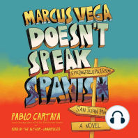 Marcus Vega Doesn't Speak Spanish